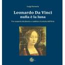 Leonardo da Vinci nulla è la luna