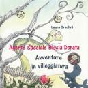 AGENTE SPECIALE BISCIA DORATA 2 - AVVENTURE IN VILLEGGIATURA