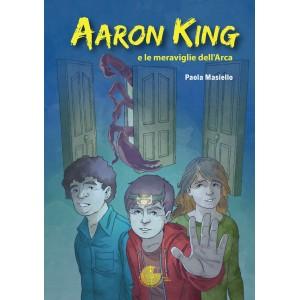 Aaron King e le meraviglie dell'Arca