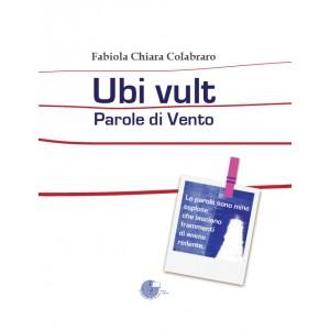 Ubi Vult - Parole di Vento