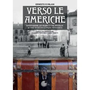 Verso le Americhe - emigrazione da Robecco sul Naviglio di fine Ottocento/primi Novecento