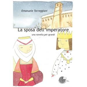 La sposa dell'imperatore - una novella per grandi