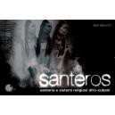 Santeros - santeria e sistemi religiosi afro-cubani