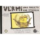 Vermi - una società che striscia  vol. 1