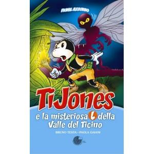 """TiJones e la misteriosa """"L"""" della valle del Ticino"""