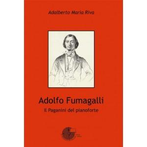 Adolfo Fumagalli - Il paganini del pianoforte